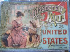 Dissected Map of the United States, New York: McLoughlin Bros., ca. 1887.