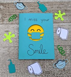 I Miss Your Smile Quarantine Miss You Card Social Happy Birthday Cards, Diy Birthday, Birthday Gifts, Diy Cards, Your Cards, I Miss Your Smile, Miss You Cards, Get Well Cards, Cards For Friends