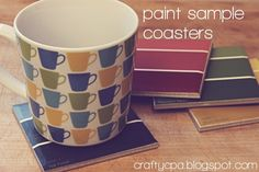 paint chip coasters: tile, paint chips, mod podge, spray acrylic, and felt for backing. Done!