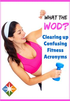 What in the WOD? Confusing Fitness Acronyms Explained
