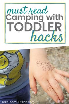 The ultimate guide full of tips and hacks for camping with toddlers. Gear sleeping arrangements food eating activities and camp games safety and more! Camping Life, Tent Camping, Camping Outdoors, Glamping, Camping With Toddlers, Toddler Camping, Camping With A Baby, Women Camping, Camping Activities