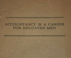 "Antique 1920s Student Accounting Book ""Accountancy is a Career for Educated Men"""