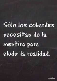 Jaa y mira que es verdad😏 Conosco a pal d ellas🙄 Wise Quotes, Daily Quotes, Great Quotes, Inspirational Quotes, Qoutes, Strong Quotes, The Words, Cool Words, Quotes En Espanol