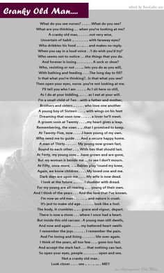 A heart-touching poem - CRANKY OLD MAN - A Poem written by an Old man on the death bed, I came across this poem on FB and my eyes literally filled with tears. I know this is all the reality of a man who have spent a lovely life and deserves love at old age as well. Well, I think love is not always in one form, we can always share love as it multiplies when shared.