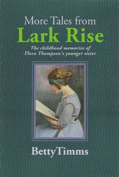 Mostly Books brings you: 'More Tales from Lark Rise by Betty Timms'. Betty was the younger sister of Flora Thompson. She had early literary success which may have inspired Flora to write 'Lark Rise'. This new book of childhood memoirs - including a fantastic description of a celebration of Queen Victoria's 1897 Jubilee - is exclusive to a number of UK independent booksellers...