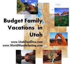 Budget friendly vacation in Utah