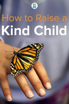 We all aspire to raise kind children who are compassionate to others, especially those who need it most. Here are 7 tips on how to raise a kind child.