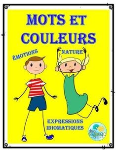 Couleurs et mots Words of colors Ontario Curriculum, French Immersion, French Teacher, Second Language, French Lessons, Expressions, Interactive Notebooks, Foreign Languages, Teaching Resources