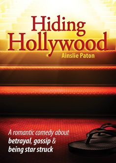 Hiding Hollywood:  A romcom with star quality