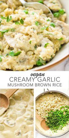 Vegan creamy garlic mushroom brown rice so easy and delicious! dairy free rice Vegan creamy garlic mushroom brown rice so easy and delicious! Vegan Foods, Vegan Dishes, Vegan Vegetarian, Vegetarian Recipes, Vegan Sauces, Vegan Raw, Vegan Dinner Recipes, Whole Food Recipes, Cooking Recipes