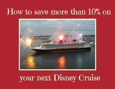 A tip on how to save more than ten percent on your next disney cruise plus get up to a $200 room credit!  Lots of great tips on this site fo...
