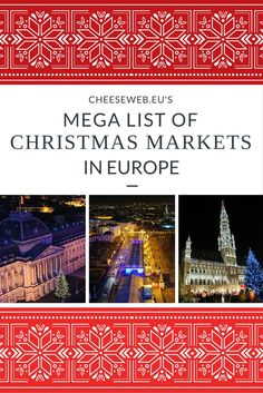 Our Mega List of the Best Christmas Markets in Europe (complete with dates) in Belgium, Germany, France, the Netherlands, and the UK.