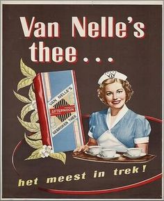 """Van Nelle's Gebroken Thee Afternoon blend Dutch advertising sign or print ad depicts waitress holding tea tray and package of tea """"Van Nelle's thee . het meest in trek! mid century, Holland/The Netherlands Vintage Advertising Posters, Vintage Advertisements, Vintage Posters, Retro Ads, Vintage Labels, Vintage Tea, Old Commercials, Art Deco Posters, Poster Ads"""