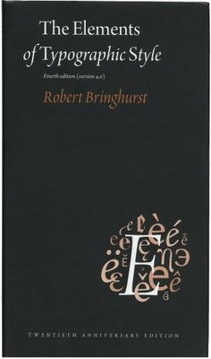 The Elements of Typographic Style, 4th Edition
