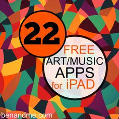 22 free art and music apps for ipad (plus 90+ more for other areas of your school/homeschool) #edapps #homeschool