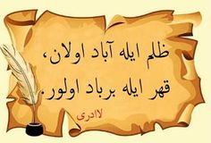 Zulüm ile abad olan, kahır ile berbat olur. Turkish Language, Calligraphy Art, Phone Backgrounds, Quran, Sad, Science, In This Moment, Writing, Books