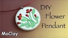 Diy Flowers Pendant - Polymer clay tutorial