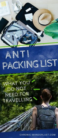 What you do not need to pack for your next trip - the ANTI packing list! #packing #packinglist #travel #travelhack #traveltip #tricks Keep your packing #fortravel, long term, or just #forvacation #foraweek, simple with this ANTI packinglist. Sometimes it is easy to go overboard when preparing for domestic or #international travel! Take it from my experience traveling the world, of what you definitely DO NOT need to bring, and save yourself the headache from overpacking!