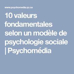 10 valeurs fondamentales selon un modèle de psychologie sociale   Psychomédia