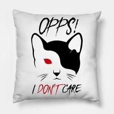 Opps I Don't Care - Opps I Dont Care - Pillow | TeePublic Pillow Cover Design, Pillow Covers, Don't Care, Snoopy, Throw Pillows, Pillow Case Dresses, Cushions, Pillow Protectors, Decorative Pillows