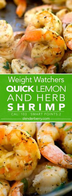 Weight Watchers Quick Lemon and Herb Shrimp Recipe - 2 Smart Points and 103 Calories are diets healthy for weight loss, diet how weight loss, Diets Weight Loss, eating is weight loss, Health Fitness Plats Weight Watchers, Weight Watcher Dinners, Weight Loss Meals, Weight Gain, Weight Watchers Shrimp, Reduce Weight, Weight Watcher Recipes, Weight Watchers Sides, Weight Watchers Free
