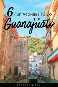 Guanajuato is a beautiful destination in Mexico - full of culture and history. Visiting Guanajuato for the first time? Then, you can't miss out on these fun activities. Click through to discover the top things to do in this Mexican city! Fun Activities To Do, South America Travel, North America, Travel Guides, Travel Tips, Travel Stuff, Mexico Travel, Central America, Cancun