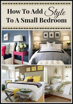 Great tips for: How To Add Style To A Small Bedroom