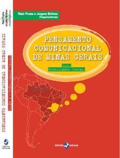 Pensamento Comunicacional de Minas Gerais