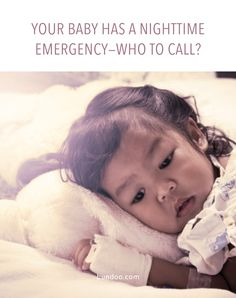 Urgent care, the ER, your pediatrician, your mom (just trying to keep it real here!)… Who should you call when it's late and it can't wait?  #babies #toddlers #health #parenting #healthcare #pediatrics
