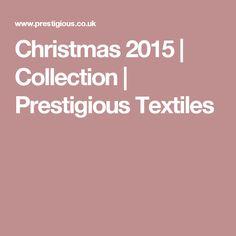 Christmas 2015   Collection   Prestigious Textiles