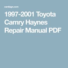 Toyota owners repair service manuals httppersonalmanual 1997 2001 toyota camry haynes repair manual pdf fandeluxe Images