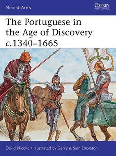 The Portuguese in the Age of Discovery (Men-At-Arms (Osprey)) by David Nicolle, Learn Brazilian Portuguese, Age Of Discovery, Portuguese Lessons, Portuguese Language, Exploration, Learn A New Language, Present Day, Learning, Men