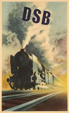 Aage RASMUSSEN – Vintage poster – DSB, the Dänische StaatsBahnen is the National railways company from Denmark. A great steamer locomotive by Aage Rasmussen Retro Poster, Poster Ads, Advertising Poster, Vintage Travel Posters, Vintage Ads, Vintage Trains, Train Posters, Railway Posters, Train Art