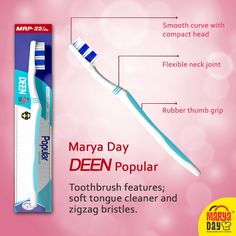 Marya Day Deen Popular Toothbrush—  -Known for advanced bristle profile that aids in all-round cleaning of the mouth.  -It makes your teeth smooth and polished with customized grip for better control.  -It also help fight dental problems like plaque, bad breathe etc.  #MaryaDay #MaryaBaazar #Deen #Toothbrush #maryadaydeen #mouth #teeth #plaque #PureProducts