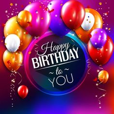 Best Happy Birthday Wishes Messages and Quotes Happy Birthday Wishes Images Happy Birthday Wishes Messages, Happy Birthday Wishes Images, Happy Birthday Friend, Birthday Blessings, Best Birthday Wishes, Happy Birthday Pictures, Happy Birthday Fun, Happy Birthday Balloons, Happy Birthday Greetings