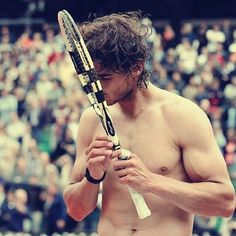 To start, he loves tennis, as evidenced by this intimate shirtless moment between him and his tennis racket. [Rafa Nadal]