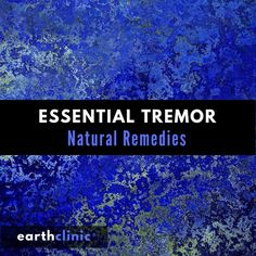 Essential Tremor Remedies - Top Natural Treatments reported by our readers - Earth Clinic® Health And Wellbeing, Health And Nutrition, Health Fitness, Home Remedies, Natural Remedies, Essential Tremors, Magnesium Supplements, Gluten Free Diet, Natural Treatments