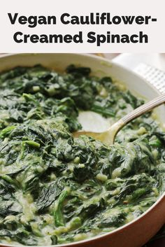 This vegan creamed spinach uses cauliflower purée as a stand-in for the cream. The most amazing part: The dish tastes just as creamy, but is actually more intensely spinach-flavored as a result, since dairy can mute flavors. It's a win-win.