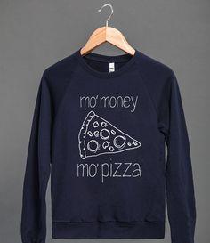 Mo' Money Mo' Pizza crewneck