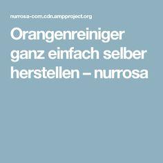 Orangenreiniger ganz einfach selber herstellen – nurrosa