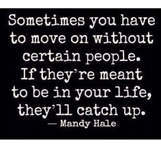 Life moves on