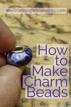 Don't pay retail price, make charm bracelet beads yourself. It's an easy process and this tutorial will help you. Happy building.