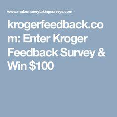 krogerfeedback.com: Enter Kroger Feedback Survey & Win $100