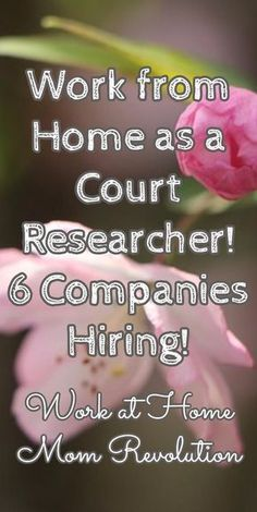 Work from Home as a Court Researcher! 6 Companies Hiring! / Work at Home Mom Revolution Money Making Ideas, Making Money, #MakingMoney
