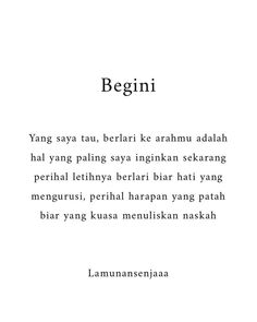 To Live By quotes Quotes Rindu, People Quotes, Poetry Quotes, Mood Quotes, Daily Quotes, Funny Quotes, Life Quotes, Cinta Quotes, Quotes Galau