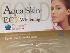 AQUA SKIN EGF GOLD  Whitening & Firming   (Natural Collagen Extract with Epidermal Growth Factor)   Aqua Skin EGF is the best Whitening Solution to give you