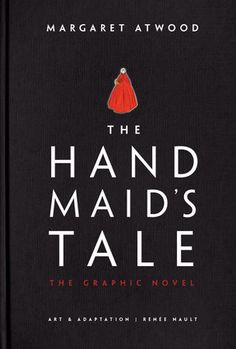 """Read """"The Handmaid's Tale (Graphic Novel) A Novel"""" by Margaret Atwood available from Rakuten Kobo. The stunning graphic novel adaptation Margaret Atwood, New Books, Good Books, Books To Read, The Handmaid's Tale Book, Bravo Hits, A Handmaids Tale, Beste Songs, Illustrator"""