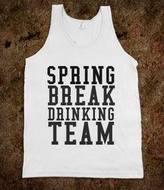 SPRING BREAK DRINKING TEAM