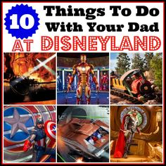 10 Things to do with Dad at Disneyland