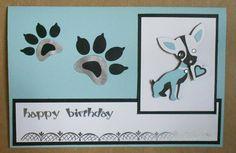 Birthday Card....Made with Four Legged Friends Cricut Cartridge